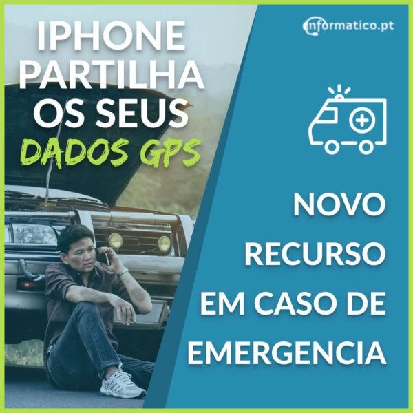 iPhone partilha localização com serviços emergência