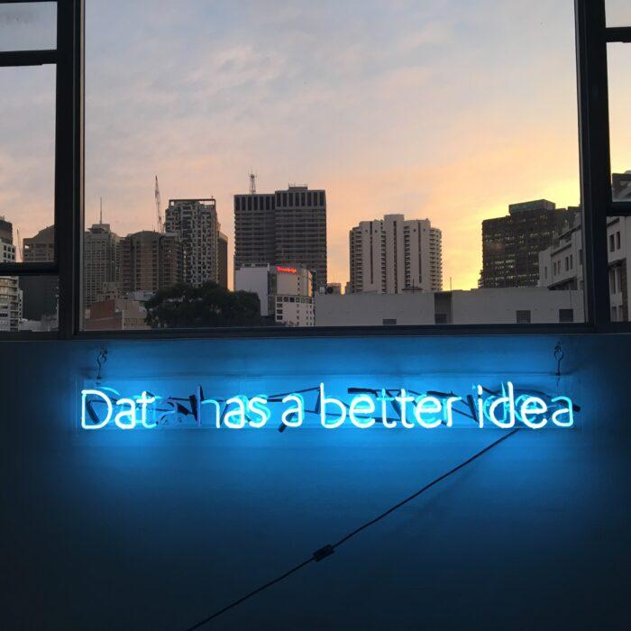dat has a better idea neon-light signage